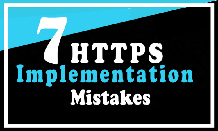 7 https implementation mistakes
